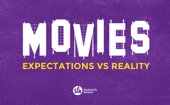 Expectations vs Reality: Why Movies About School Are A Total Lie