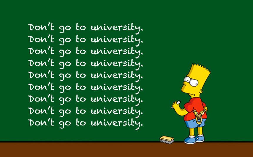 Don't Go to University: A Serious Argument